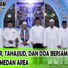 Dzikir, Tahajjud, dan Doa Bersama Universitas Medan Area Bulan Juli