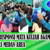 Kegiatan Responsi Mata Kuliah Agama Islam Mahasiswa Universitas Medan Area