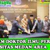 Launching Program Doktor S3 Ilmu Pertanian Universitas Medan Area